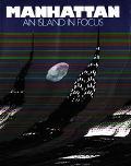 Manhattan: An Island in Focus - Jake Rajs - Hardcover