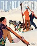 Art of Skiing Vintage Posters from the Golden Age of Winter Sport