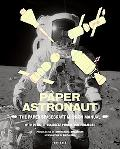Paper Astronaut: The Paper Spacecraft Mission Manual