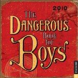 The Dangerous Book for Boys 2010 Day-to-Day Calendar