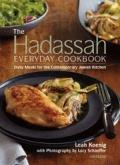 Hadassah Everyday Cookbook : Daily Meals for the Contemporary Jewish Kitchen