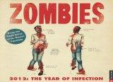 Zombies 2012: The Year of Infection: 2012 Wall Calendar
