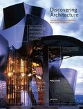Discovering Architecture : How the World's Great Buildings Were Designed and Built
