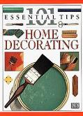 101 Essential Tips Home Decorating - D. K. Publishing Incorporated - Paperback