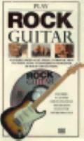 Play Rock Guitar, with CD - D. K. Publishing Incorporated - Hardcover - 1st American ed