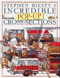 Stephen Biesty's Incredible Pop-up Cross-Sections