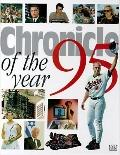 Chronicle of the Year 1995 - D. K. Publishing Incorporated - Hardcover