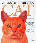 The Encyclopedia of the Cat - Bruce Fogle - Hardcover