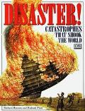 Disaster!: Catastrophes That Shook the World