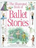 Illustrated Book of Ballet Stories: A Musical Introduction to the Classic Ballets - Barbara ...