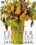 Fast Flower Arranging - Jane Packer - Hardcover