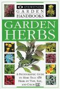 Garden Herbs: Eyewitness Garden Handbooks