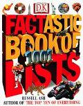 Factastic Book of 1001 Lists - Russell Ash - Hardcover