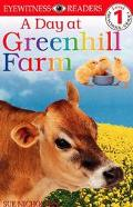 DK Big Readers: A Day at Greenhill Farm (Level 1: Beginning to Read)