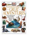 DK Illustrated Book of Great Adventures