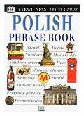 Eyewitness Travel Phrase Book: Polish