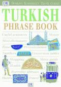 DK Eyewitness Travel Guides Turkish Phrase Book - Dorling Kindersley Publishing - Paperback