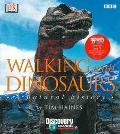 Walking With Dinosaurs A Natural History