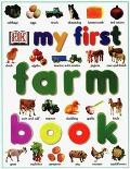 My First Farm Book - DK Publishing - Hardcover - 1 AMER ED