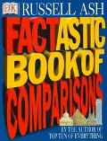 Factastic Book of Comparisons