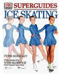 Ice Skating - Peter Morrissey - Hardcover - 1 AMER ED