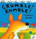 Grumble! Rumble! - Sioban Dodds