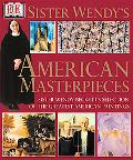 Sister Wendy's American Masterpieces Sister Wendy Beckett's Selection of the Greatest Americ...