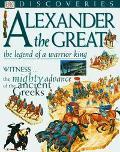 Alexander the Great: Legend of a Warrior King - Peter Chrisp