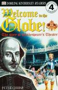 Welcome to the Globe The Story of Shakespeare's Theater