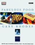 Gary Rhodes Fabulous Food - Gary Rhodes - Hardcover