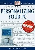 Good Practice: Personalizing Your PC - Rob W. Beattie - Paperback