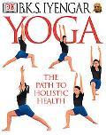 Yoga The Path to Holistic Health