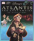 Disney's Atlantis the Lost Empire The Essential Guide