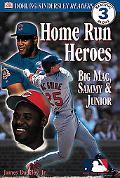 Home Run Heroes Big Mac, Sammy & Junior