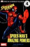 DK Readers: Spider-Man's Amazing Powers (Level 4: Proficient Reader)