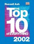 Top 10 of Everything 2002