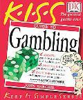 K.I.S.S. Guide to Gambling