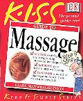 Kiss Guide to Massage