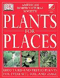 American Horticultural Society Plants for Places