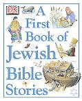 First Book of Jewish Bible Stories