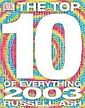 Top 10 of Everything 2003 - Russell Ash - Paperback