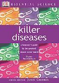 Essential Science: Killer Diseases