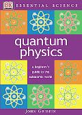 Quantum Physics A Beginner's Guide to the Subatomic World