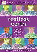 Restless Earth A Beginner's Guide to Plate Tectonics