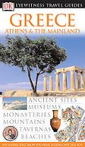 Dk Eyewitness Travel Guides Greece, Athens & the Mainland