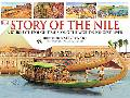 Story of the Nile A Journey Through Time Along the World's Longest River