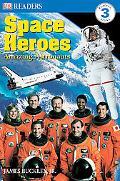 Space Heroes Amazing Astronauts