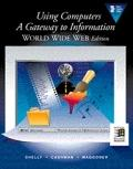 Using Computers:...world Wide Web Ed.
