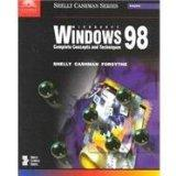 Microsoft Windows 98: Complete Concepts and Techniques (Shelly Cashman Series)