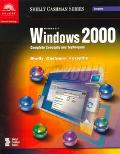 Microsoft Windows 2000 Complete Concepts and Techniques